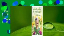 Full E-book  Grow Healthy. Grow Happy. The Whole Baby Guide  Best Sellers Rank : #5