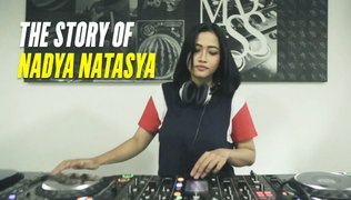The Story of NADYA NATASYA | Miss POPULAR Pioneer DJ Hunt 2019