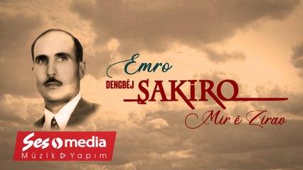 Dengbêj Şakiro - Emro - [Archive, Vol. 20 © SesMedia]