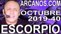HOROSCOPO ESCORPIO ARCANOS.COM - 29 de septiembre a 5 de octubre de 2019 - Semana 2019-40