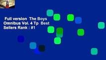 Full version  The Boys Omnibus Vol. 4 Tp  Best Sellers Rank : #1