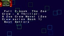 Full E-book  The Zoo Crew - A Thriller: A Zoo Crew Novel (Zoo Crew series Book 1)  Best Sellers