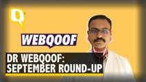 Dr WebQoof Debunks the Most 'Viral' Claims From September