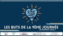 Les buts de la 9ème journée de Domino's Ligue 2