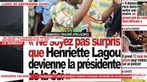 Le Titrologue du 30 Septembre 2019 : «Ne soyez pas surpris que Henriette Lagou devienne la présidente de la CEI»