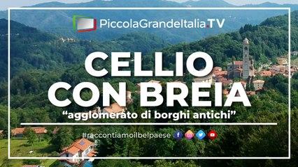 Cellio con Breia - Piccola Grande Italia
