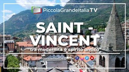 Saint Vincent - Piccola Grande Italia