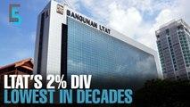 EVENING 5: LTAT delivers lowest dividend in decades