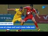 Vòng 19 V.League 2019 | SLNA - Viettel: Khi kẻ cùng khổ khó càng thêm khó | NEXT SPORTS
