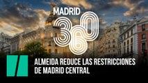 Almeida reduce las restricciones  de Madrid Central
