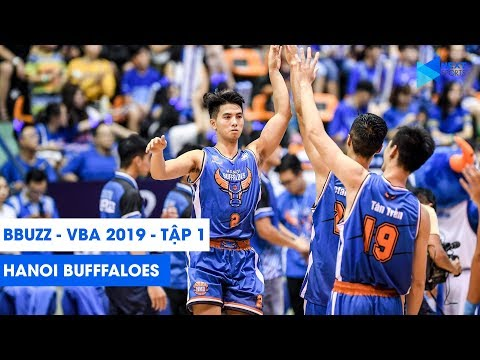 Bbuzz VBA 2019 – Tập 1: Hanoi Buffaloes | NEXT SPORTS