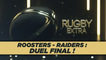 Rugby Extra : Roosters-Raiders, duel final