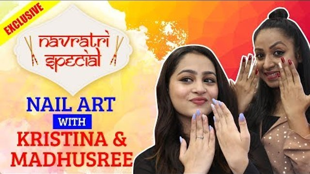 Navratri Special: Nail Art with Kristina and Madhushree  Yeh Un Dinon Ki Baat Hai