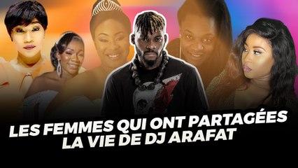 Les Femmes qui ont Partagées la vie de DJ ARAFAT