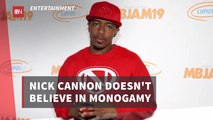 Nick Cannon's Perspective On Relationships