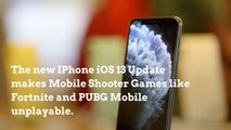iPhone iOS 13 Update Makes Mobile Shooter Games Unplayable