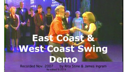 417 Beginner East Coast & West Coast Swing Dance Demo, Rita Stine & James R. Ingram (Nov. 2007 NE PA)