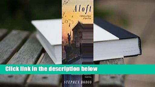 Full version  Aloft: A Meditation on Pigeons  Pigeon-Flying  For Kindle