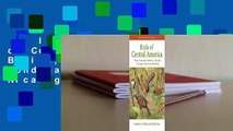 Full version  Birds of Central America: Belize, Guatemala, Honduras, El Salvador, Nicaragua,