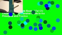 [Read] The Complete Book of Tai Chi Chuan: A Comprehensive Guide to the Principles and Practice
