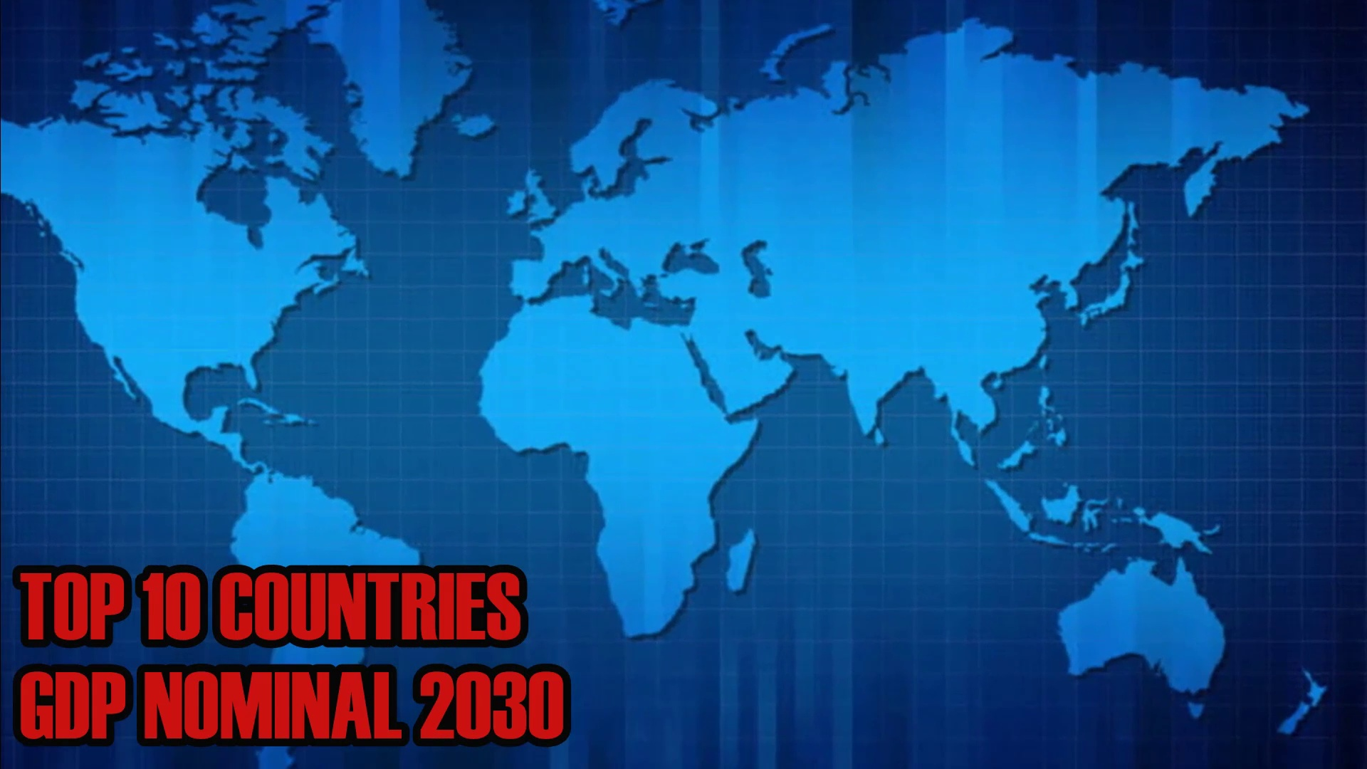 TOP 10 WORLD'S LARGEST ECONOMIES 2030 | WORLD GDP RANKING 2030 | GDP 2030 | projected gdp per capita 2030 | Biggest Economies in 2030 |  fastest growing Economies in 2030