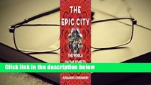 About For Books  The Epic City: The World on the Streets of Calcutta  For Kindle