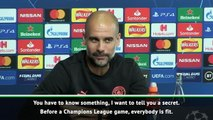 Every player is always fit for Champions League games - Guardiola