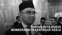 Farhan: Kita Harus Memberikan Transparasi Tentang Kerja