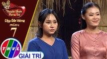 THVL | Tuyệt đỉnh song ca - Cặp đôi vàng 2019 | Tập 7[6]: Lk Bà Mẹ Quê, Mẹ Ơi Mai Con Về - Thiên Vũ, Quỳnh Như