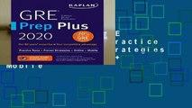 Full version  GRE Prep Plus 2020: Practice Tests + Proven Strategies + Online + Video + Mobile