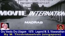 Legend M. S. Viswanathan By M. Thiravidaselvan (singapore) Vol 189  Oru Veedu Oru Ulagam   1978