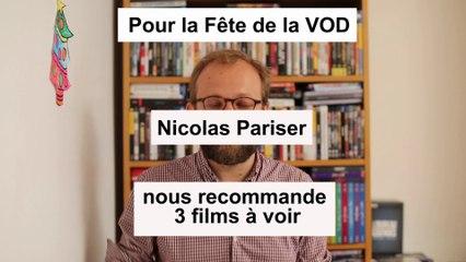 A l'occasion de la fête de la VOD Nicolas Pariser nous recommande 3 films à voir