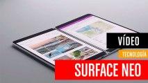 Nuevo Surface Neo: así es el Surface con dos pantallas