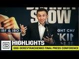 HIGHLIGHTS | GGG vs. Sergiy Derevyanchenko Final Press Conference