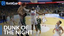 7DAYS EuroCup Dunk of the Night: Hassan Martin, Buducnost VOLI Podgorica