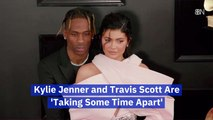Kylie Jenner And Travis Scott Take Some Space