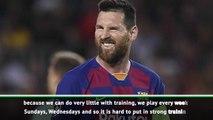 I'm still finding my rhythm this season - Messi