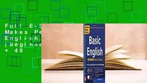 Full E-book Practice Makes Perfect Basic English, Second Edition: (beginner) 250 Exercises + 40