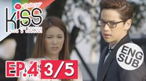 [Eng Sub] Kiss the Series รักต้องจูบ | EP.4 [3/5]