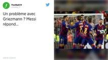 FC Barcelone : Lionel Messi assure n'avoir « aucun problème » avec Antoine Griezmann
