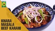 Khara Masala Beef Karahi | Lazzat | Masala TV Shows | Samina Jalil