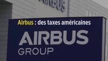 Airbus : des taxes américaines record contre des produits européens