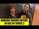 Ace of Space 2: TikTok star Adnaan Shaikh enters as a wild contestant