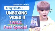 [Pops in Seoul] Felix's First-ever Unboxing Video ! TWICE(트와이스)'s Feel Special