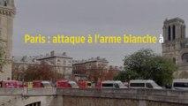 Paris : attaque à l'arme blanche à la préfecture de police, cinq morts, dont l'auteur