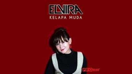 Elvira - Kelapa Muda (Official Lyric Video)