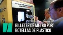 Billetes de metro por  botellas de plástico