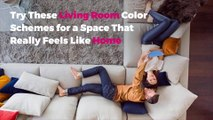 Try These Living Room Color Schemes for a Space That Really Feels Like Home