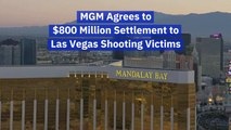 MGM Agrees To A Settlement For Las Vegas Shooting Victims