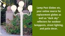 Buy Outdoor Globe Post Lighting online | Lamp Post Globes etc